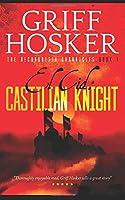 Castilian Knight (Reconquista Chronicles)