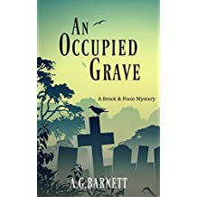 An Occupied Grave (A Brock & Poole Mystery Book 1)