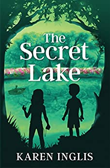 The Secret Lake by [Inglis, Karen]