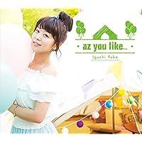az you like...<初回限定盤>