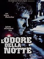L'Odore Della Notte [Italian Edition]