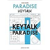 KEYTALK バンドスコア/PARADISE