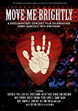 Move Me Brightly - Celebrating Jerry Garcia's 70th Birthday (NTSC Region All) [DVD]