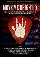 Move Me Brightly - Celebrating Jerry Garcia's 70th Birthday (NTSC Region All) [DVD]