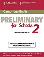 Cambridge Preliminary English Test for Schools 2. Student's Book without answers
