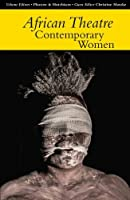 Contemporary Women (African Theatre)