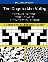 Ten Days in the Valley Trivia Crossword Word Search Activity Puzzle Book