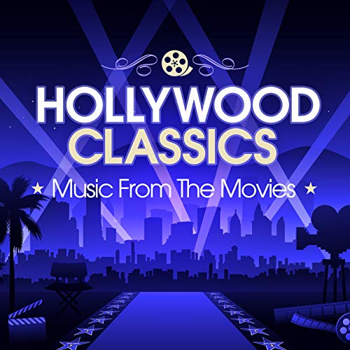 Hollywood Classics: Music From...