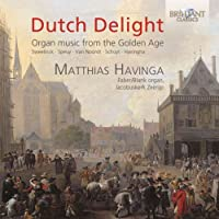 DUTCH DELIGHT: ORGAN MUSIC GOLDEN AGE