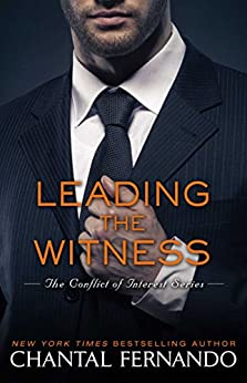 Leading the Witness (The Conflict of Interest Series Book 4) by [Fernando, Chantal]