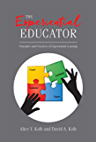 The Experiential Educator: Principles and Practices of Experiential Learning (English Edition)