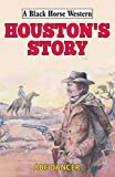 Houston's Story (Black Horse Western) (English Edition)