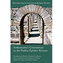 Ambrosiaster's Commentary on the Pauline Epistles: Romans: 41