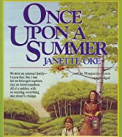 Once upon a Summer (Seasons of the Heart (Janette Oke))