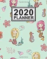 2020 Planner: Mermaid Daily Weekly Monthly Calendar 2020 Planner  | January 2020 to December 2020