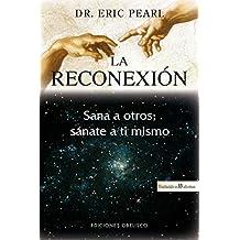 Reconexion, La