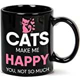 Cats make me happy you not so much 11オンスブラックセラミックコーヒーカップマグPerfect Gift Idea ForメンズレディースDad Mom夫妻姉Brother