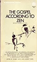 The Gospel According to Zen: Beyond the Death of God (Mentor Series)