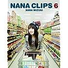 NANA CLIPS 6 [Blu-ray]