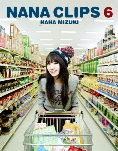 NANA CLIPS 6 [Blu-ray] 水樹奈々 水樹奈々 キングレコード