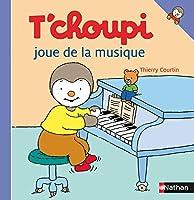 T'choupi Joue de la Musique (T'choupi l'ami des petits)