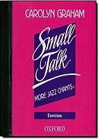 Small Talk: More Jazz Chants: Exercises