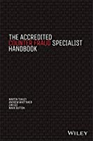 The Accredited Counter Fraud Specialist Handbook by Martin Tunley Andrew Whittaker Jim Gee Mark Button(2015-01-27)