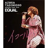 AZUSA TADOKORO SPECIAL LIVE 2019~イコール~ LIVE Blu-ray