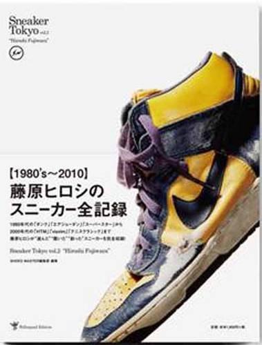 """Sneaker Tokyo vol.2 """"Hiroshi Fujiwara""""の詳細を見る"""