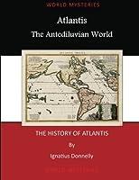 Atlantis: The Antediluvian World (Books on Atlantis)