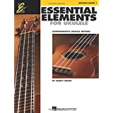 Essential Elements Ukulele Method Book 1: Comprehensive Ukulele Method