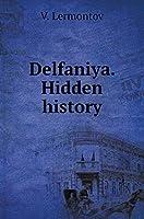 Delfaniya. the Hidden History