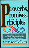Proverbs, Promises, and Principles