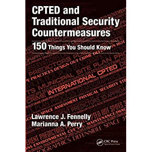 CPTED and Traditional Security Countermeasures