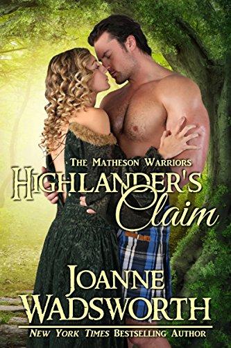 Highlander's Claim: Time Travel Romance (The Matheson Warriors Book 2) (English Edition)