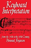 Keyboard Interpretation From the 14th to the 19th Century: An Introduction by Howard Ferguson(1975-07-03)