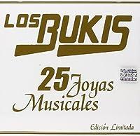 25 Joyas Musicales by Los Bukis (2004-08-11)