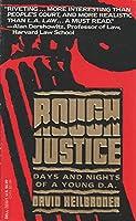 Rough Justice
