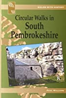 Walks with History: Circular Walks in South Pembrokeshire