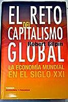 El Reto Del Capitalismo Global (Economia y finanzas) (Spanish Edition) [並行輸入品]