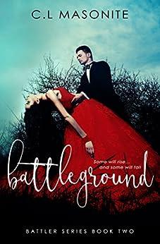 Battleground (Battler Series Book 2) by [Masonite, C.L]