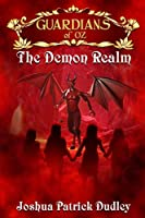 Guardians of Oz: The Demon Realm