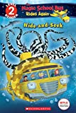Hide and Seek (The Magic School Bus: Rides Again: Scholastic Reader, Level 2) (The Magic School Bus Rides Again) (English Edition) 画像