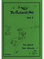Peter Nuttall: The Guitarist's Way - Book 3. Partitions pour Guitare