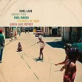 Cuban Jazz Report