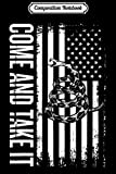 Composition Notebook: 1776 - Come And Take It - American Flag Snake 2nd Amendment  Journal/Notebook Blank Lined Ruled 6x9 100 Pages
