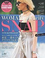 WOMAN Celebrity SNAP vol.14 [春夏、一番カッコいいグラマラスな女でいこう!/キャロリン・ダウア] (HINODE MOOK 509)