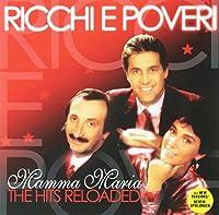 Mamma Maria: The Hits Reloaded by Ricchi E Poveri (2010-10-22)