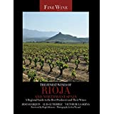 The Finest Wines of Rioja and Northwest Spain: A Regional Guide to the Best Producers and Their Wines (The World's Finest Win