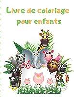 Livre de coloriage pour enfants: Mon premier grand livre de coloriage / cadeau idéal pour garçons et filles, 2-4 ans, 4-6 ans